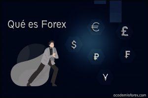 ¿Qué es Forex, cómo funciona y cómo invertir en el mercado de divisas?