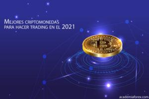 Mejores criptomonedas para hacer trading en el 2021