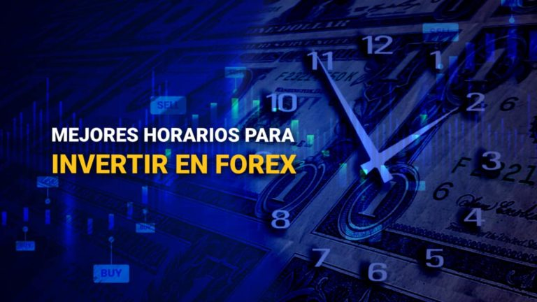 Mejores horarios para invertir en Forex