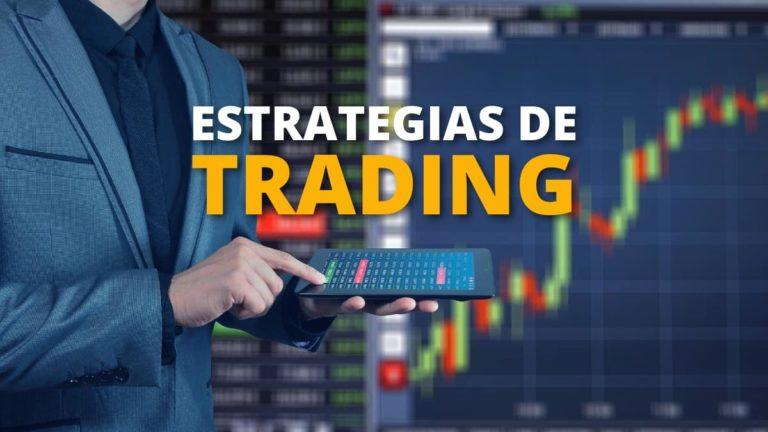 Estrategias de trading: ¿cuáles son las mejores y cómo utilizarlas?