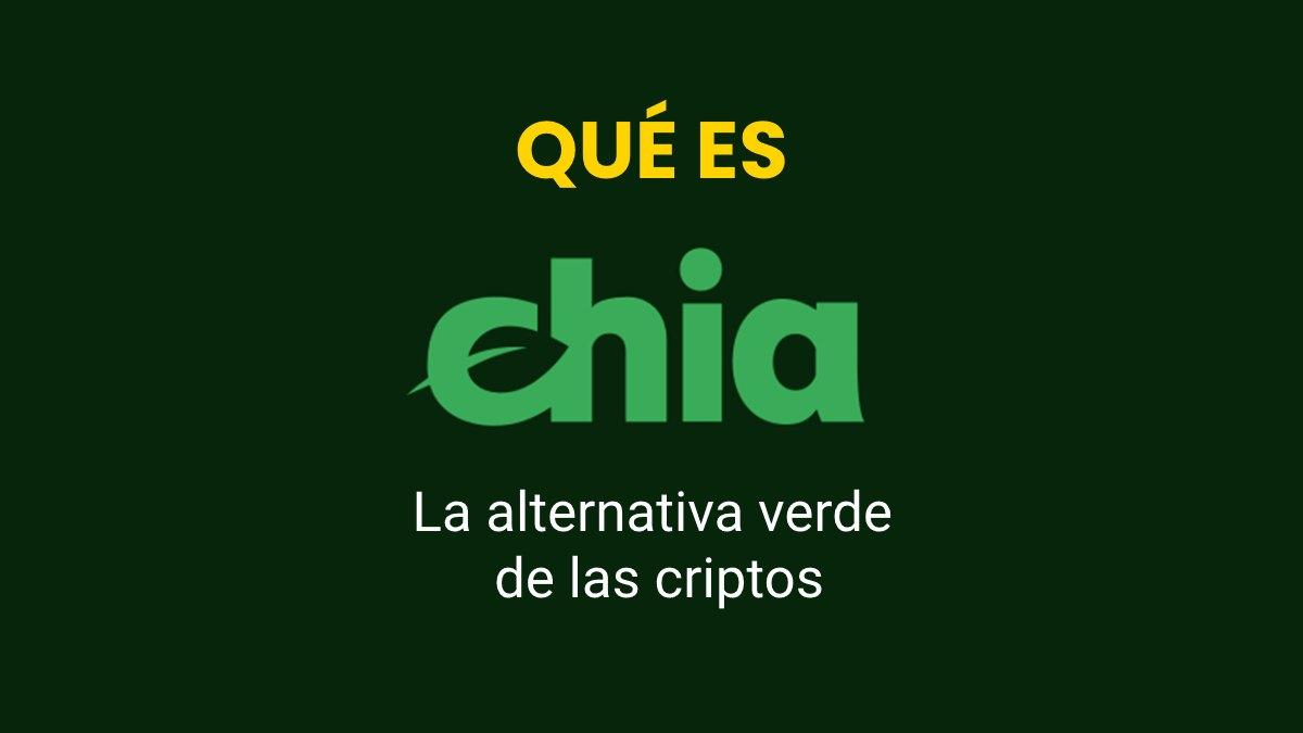 ¿Qué es el Chia coin? La alternativa verde de las criptomonedas